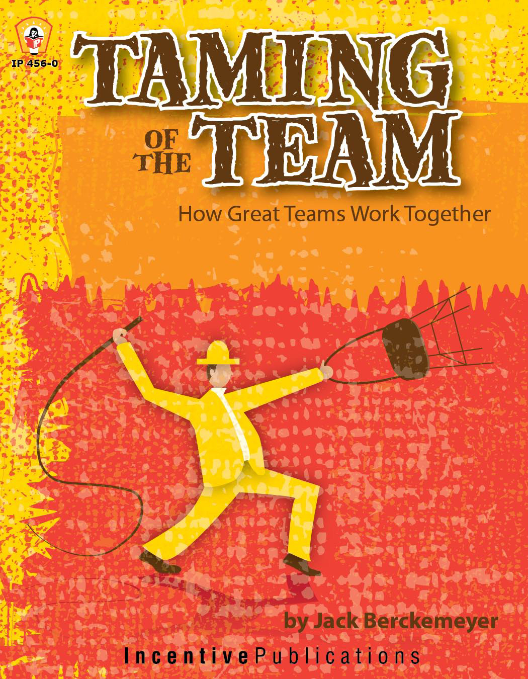 how great teams work together taming_team_cover